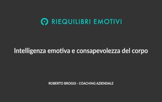 Intelligenza emotiva e consapevolezza del corpo