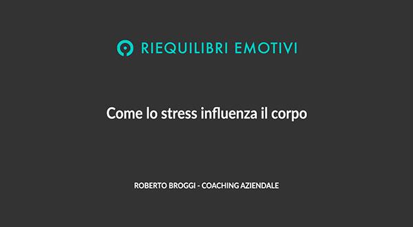 Psicoenergetica - come lo stress influenza il corpo