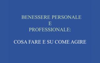 Benessere personale e professionale